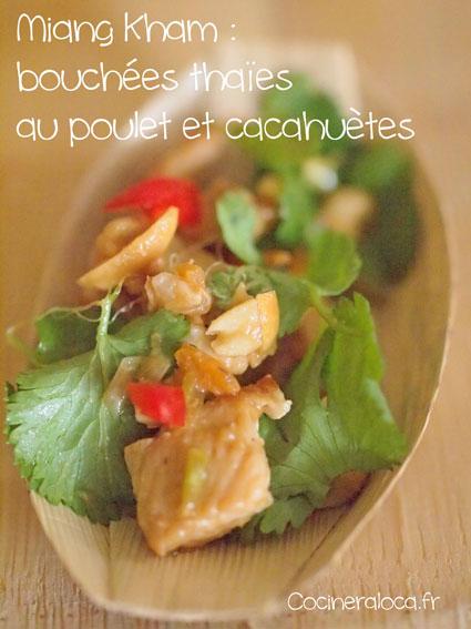 Miang Kham : bouchées thaïes au poulet et cacahuètes ©cocineraloca.fr